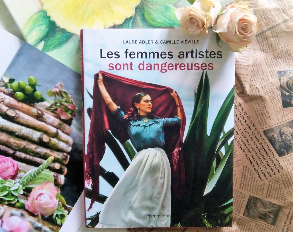 Les femmes artistes sont dangereuses Beau-livre
