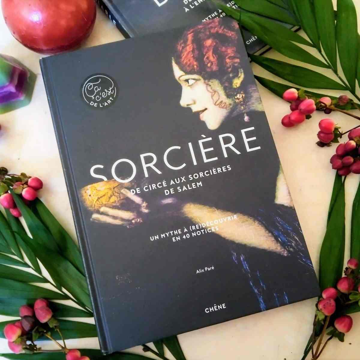 Sorcière - Alix Paré - Editions du Chêne
